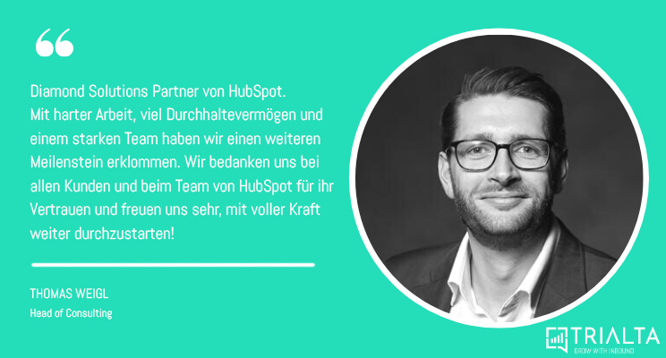 TRIALTA Diamond Solutions Partner HubSpot, Statement Thomas Weigl