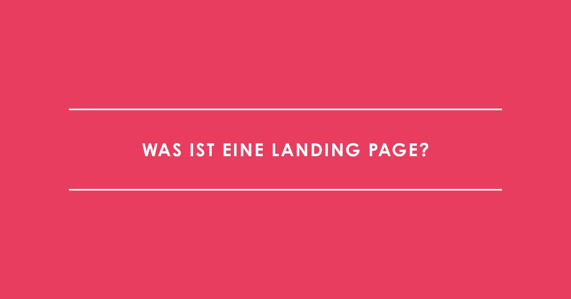 Was ist eine Landing Page?