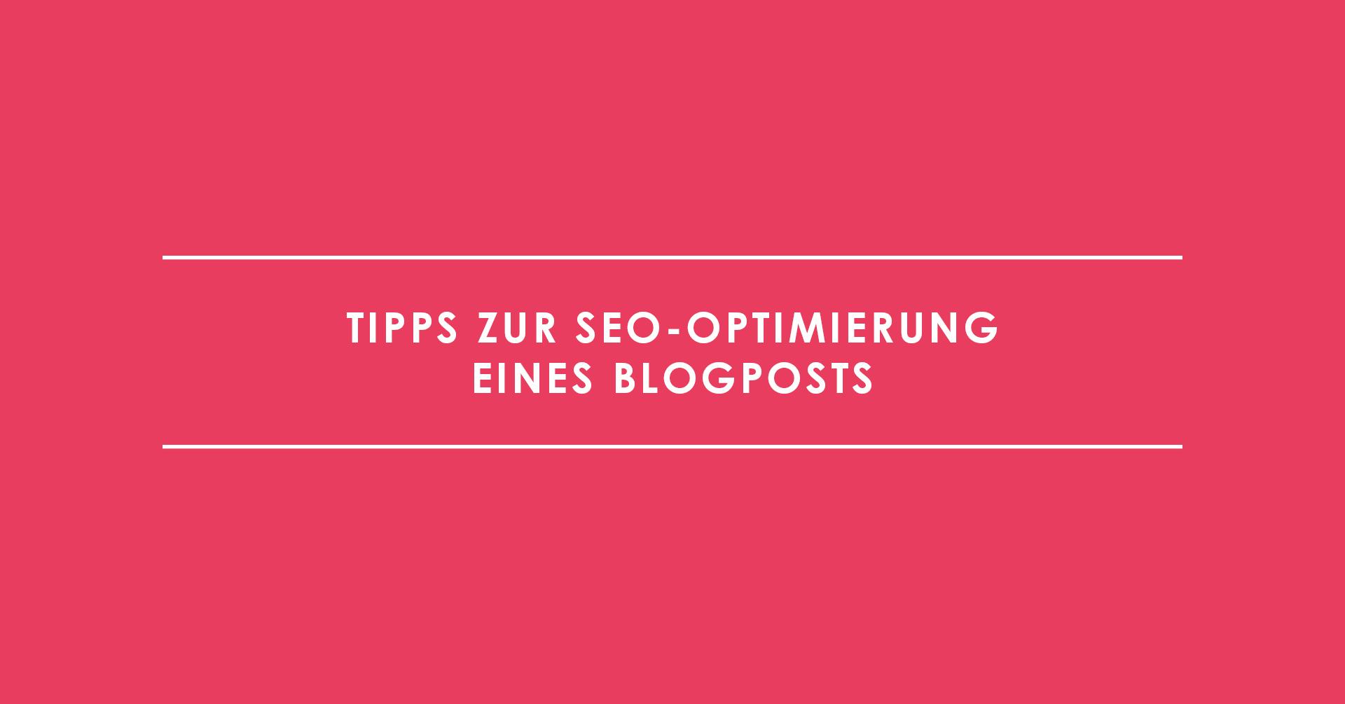 Tipps zur SEO-Optimierung eines Blogposts