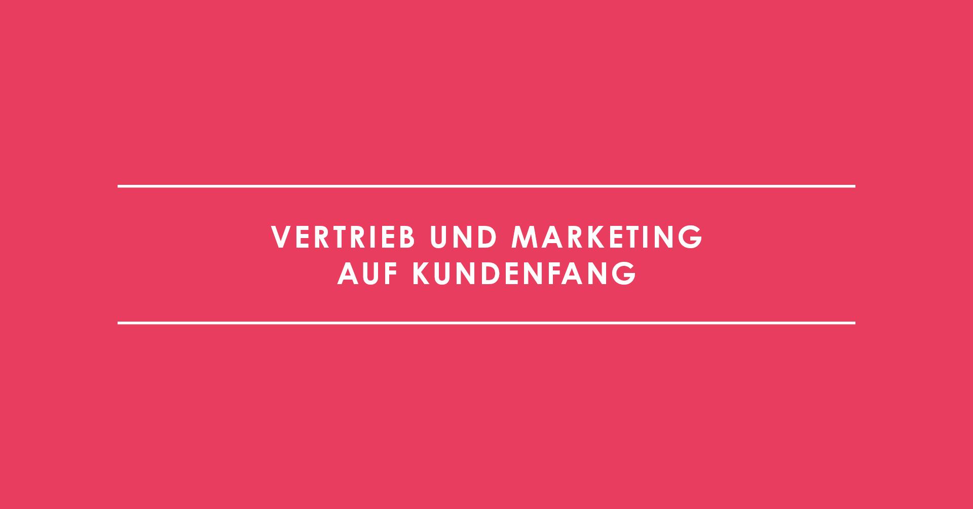 Sales Enablement: Vertrieb und Marketing auf Kundenfang