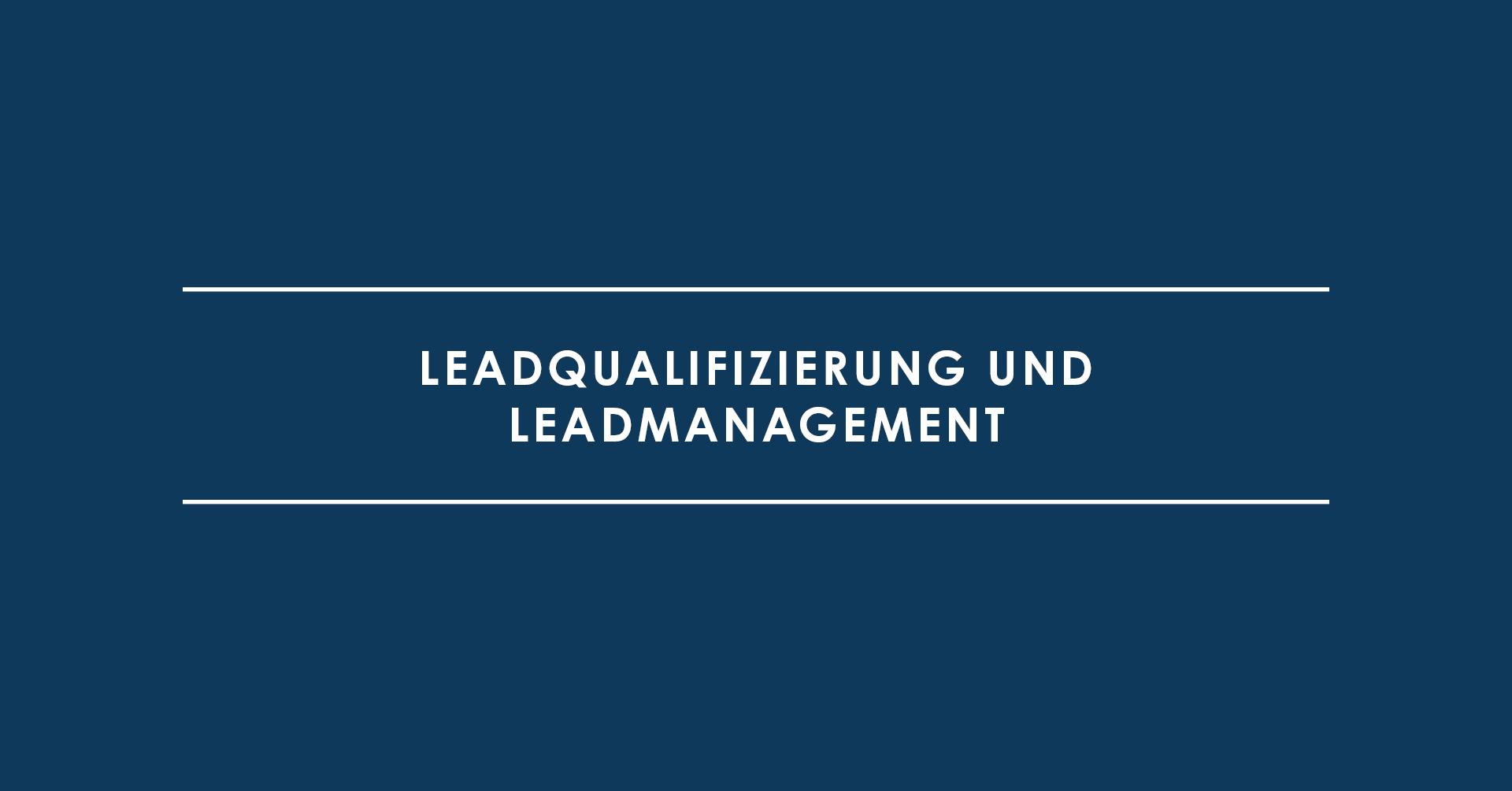 Leadqualifizierung und Leadmanagement