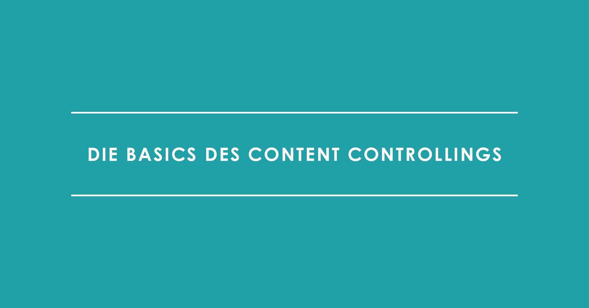 Die Basics des Content Controllings