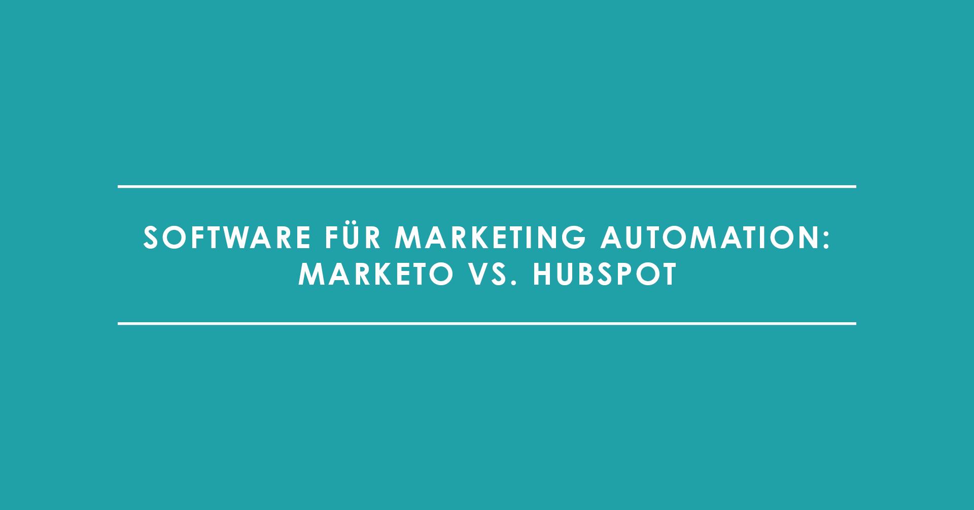 Software für Marketing Automation: Marketo vs. HubSpot