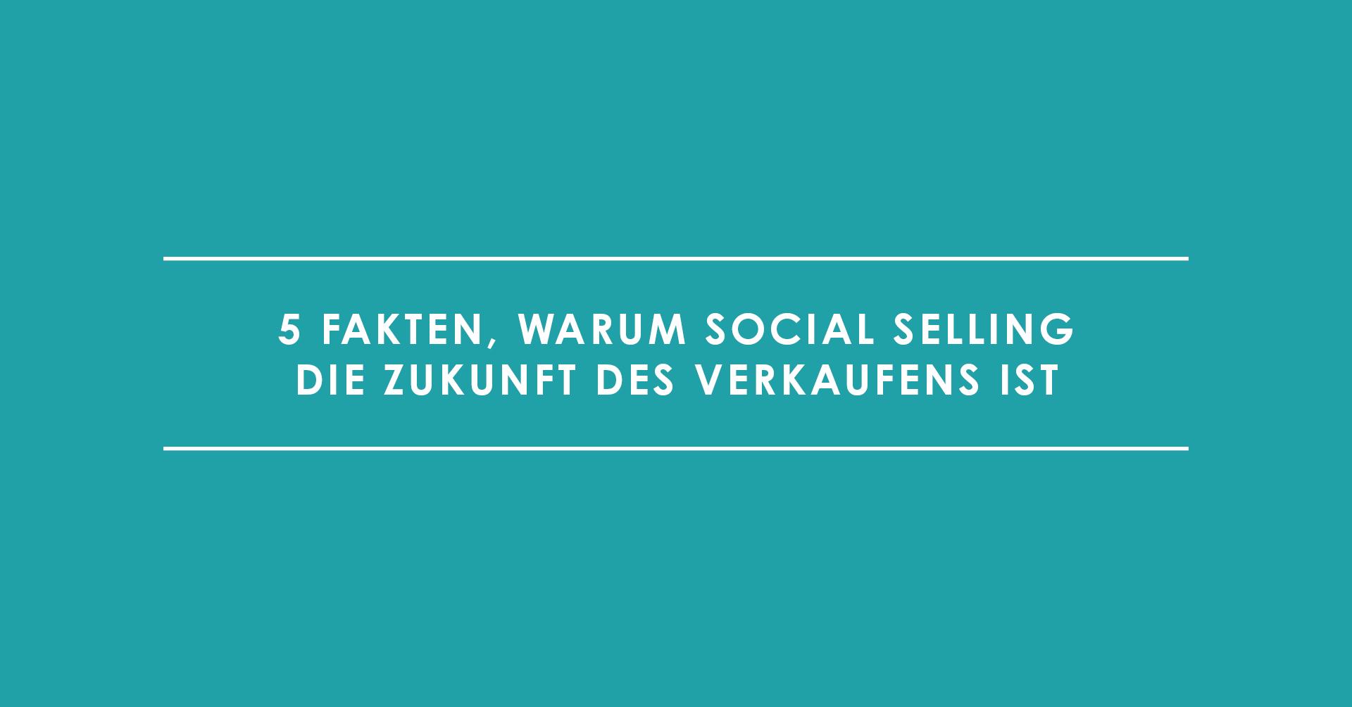 Social Selling ist die Zukunft des Verkaufens