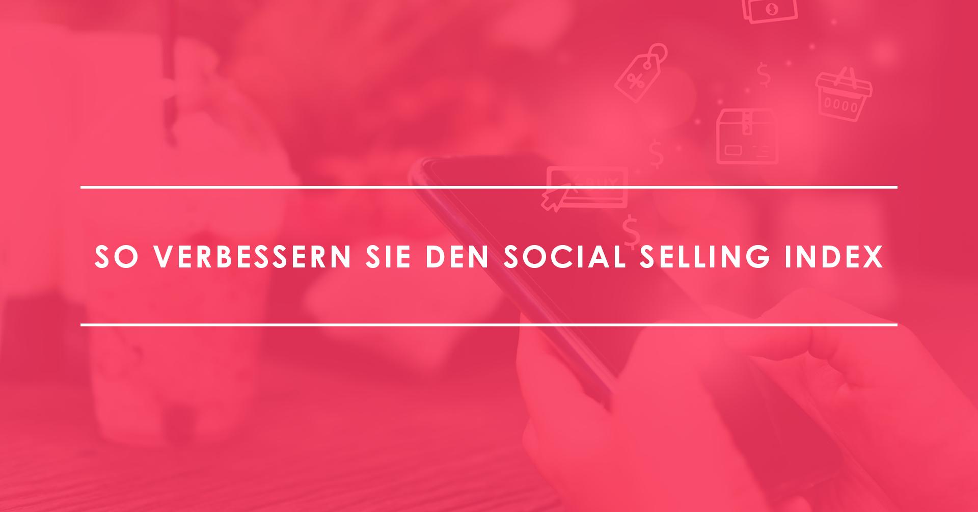 TRIALTA den Social Selling Index verbessern