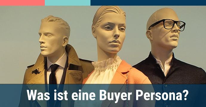 Was ist eine Buyer Persona