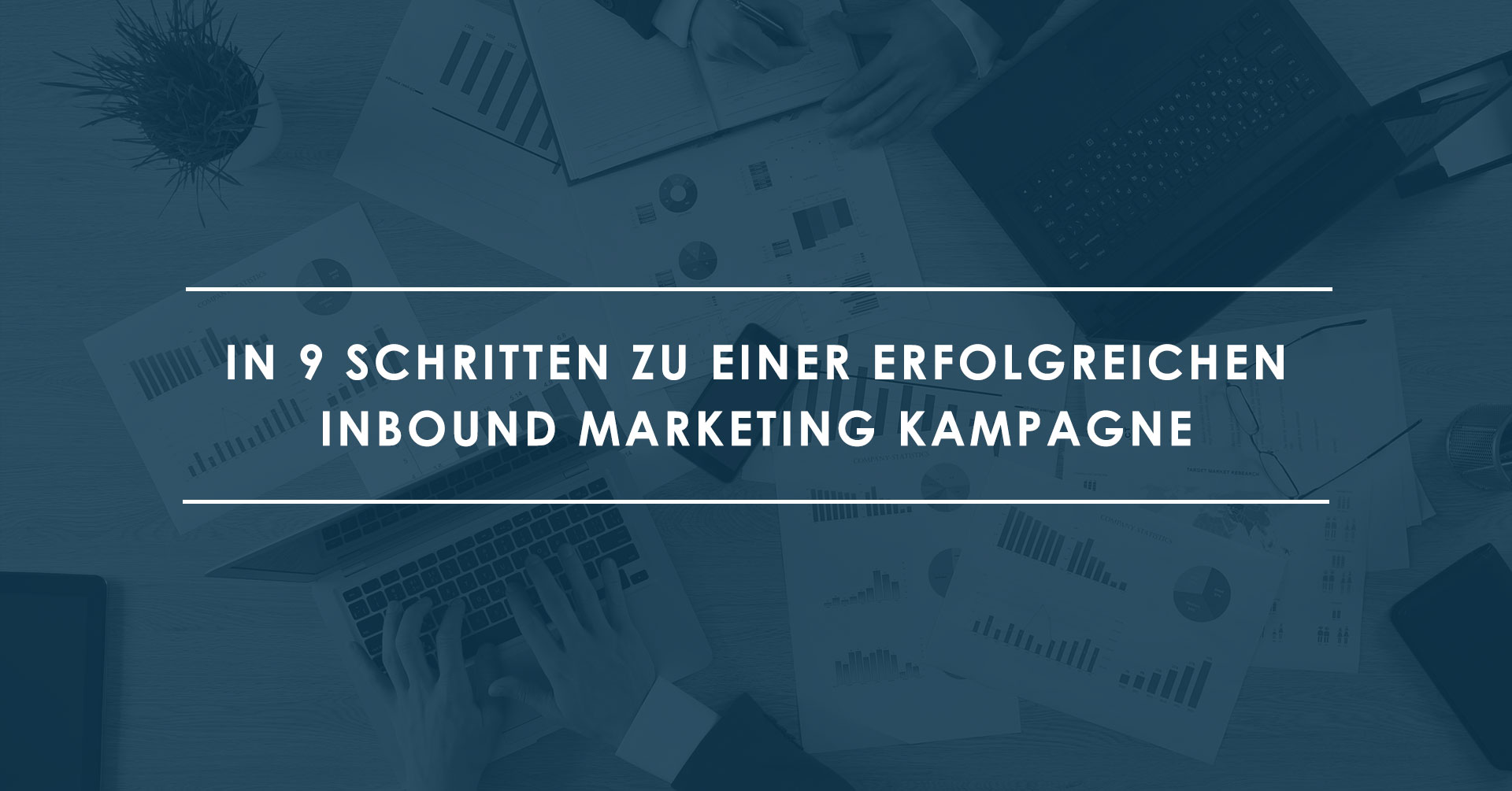 Die-9-Bausteine-jeder-Inbound-Marketing-Kampagne