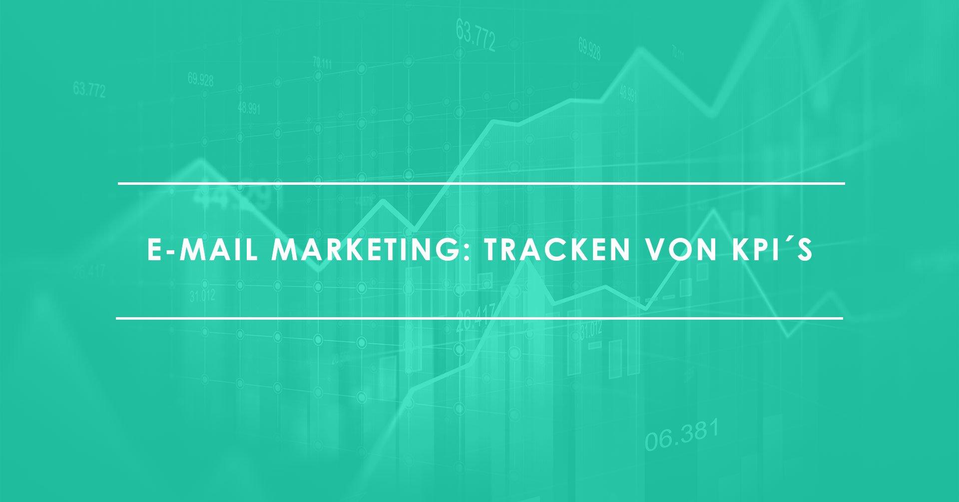 E-Mail-Marketing--Diese-KPIs-sollten-Sie-tracken