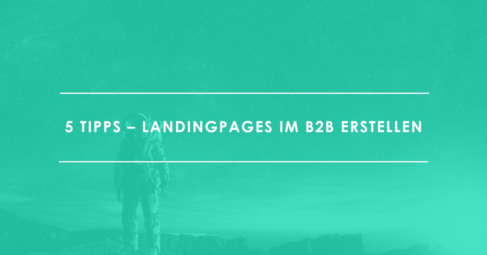 Erfolgreiche Landing Pages erstellen im B2B