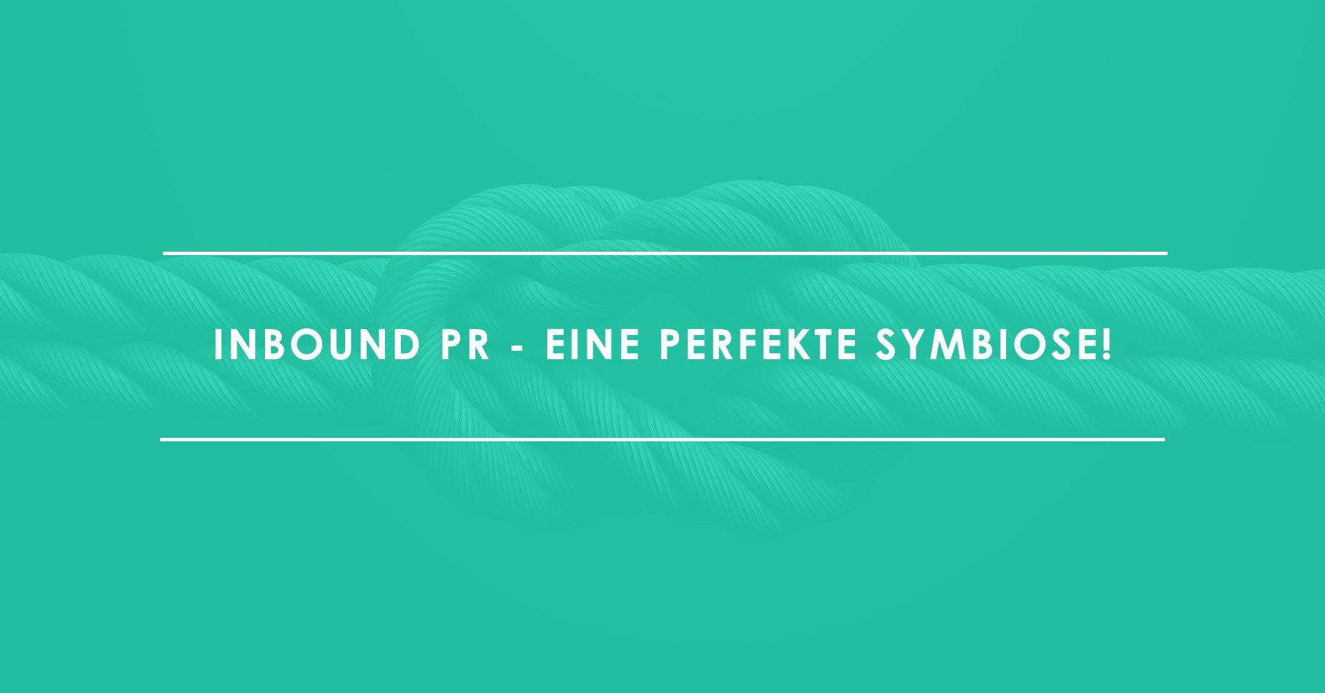Inbound-PR-–-eine-perfekte-Symbiose
