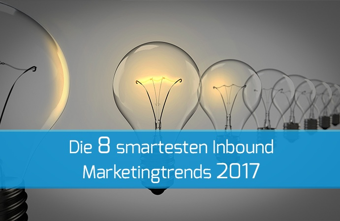 Inbound Marketing Trends 2017
