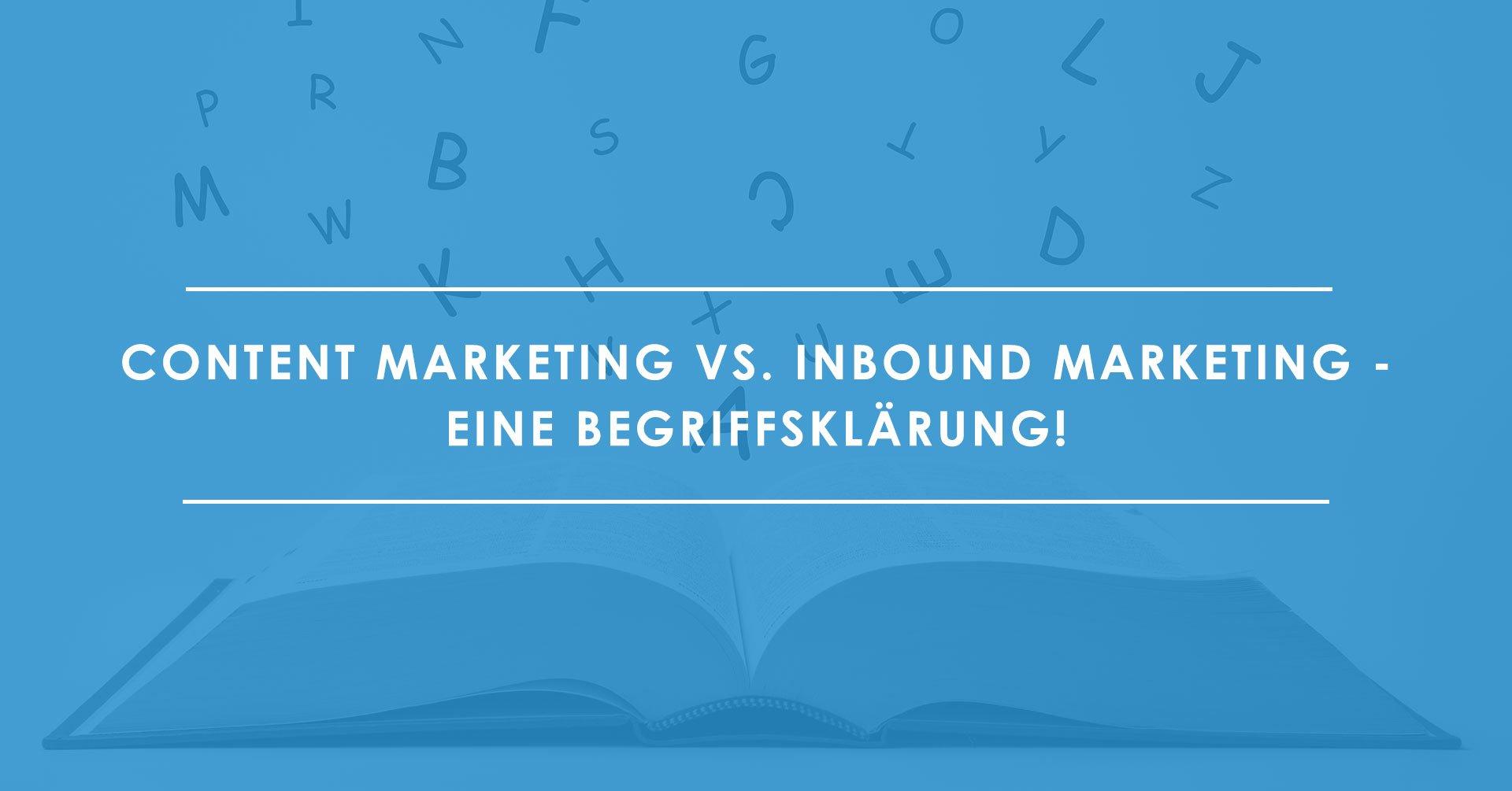 Unterschiede-Content-Marketing-vs.-Inbound-Marketing