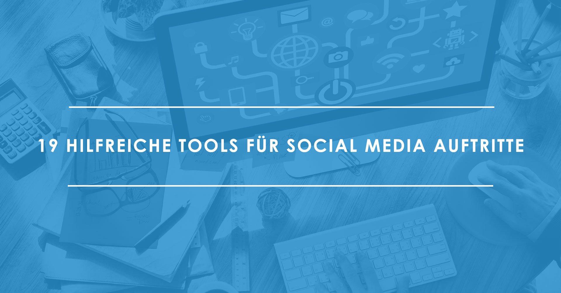 19-Tipps-und-Tools-für-Social-Media-Verantwortliche