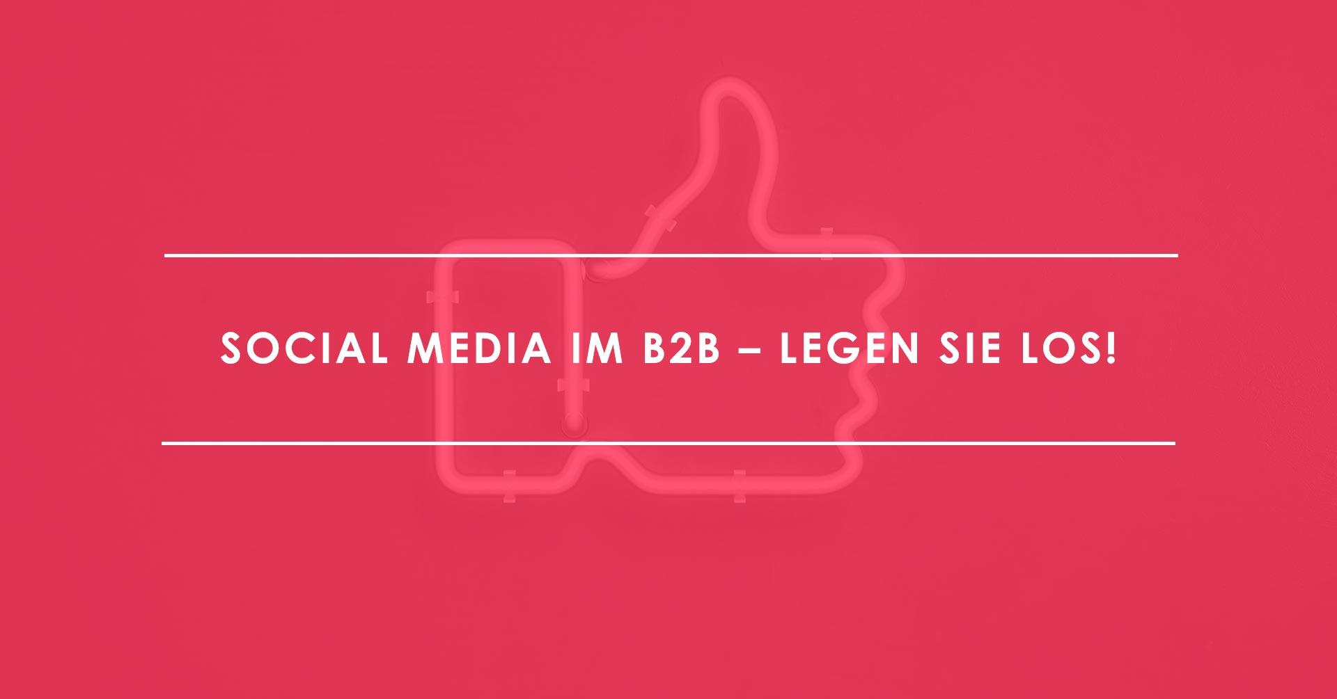 Bereit für die Zukunft von Social Media im B2B_