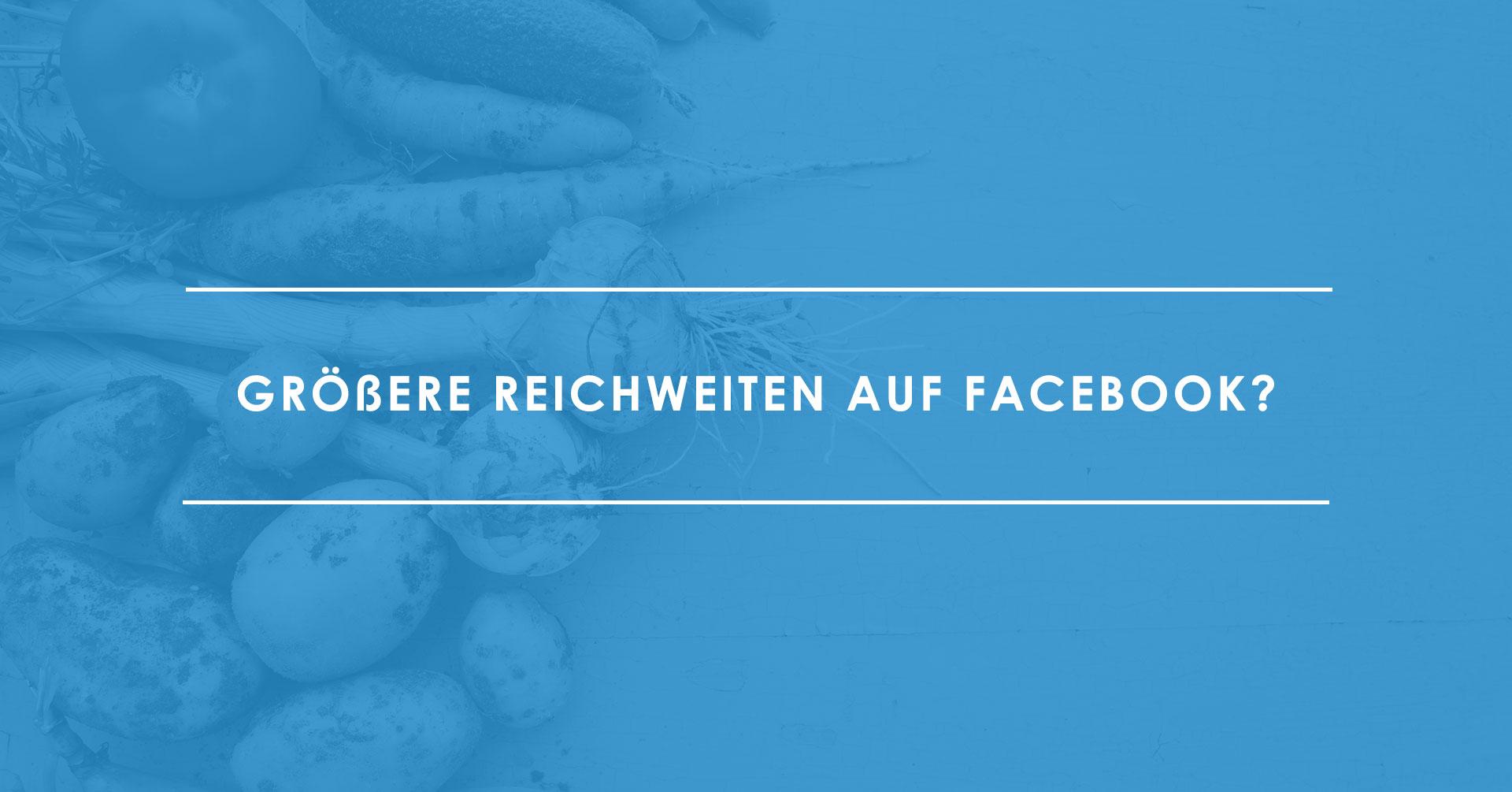 Wie-Sie-Ihre-organische-Reichweite-auf-Facebook-steigern